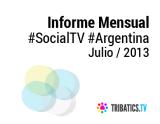 Informe #SocialTV Argentina – Julio de2013