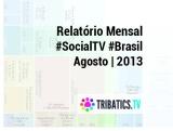Relatório #SocialTV BrasilAgosto