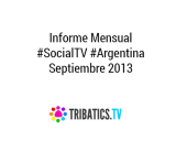 Informe #SocialTV Argentina – Septiembre de2013