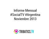 Informe #SocialTV Argentina – Noviembre de2013